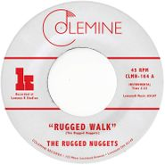 "The Rugged Nuggets, Rugged Walk / Take Me With You (7"")"