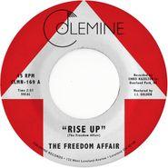 "The Freedom Affair, Rise Up [Blue Vinyl] (7"")"
