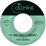 """Thee Sinseers, It Was Only A Dream / I Don't Mind [Gold Vinyl] (7"""")"""