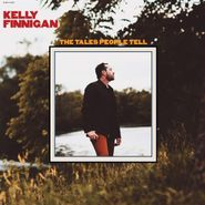 Kelly Finnigan, The Tales People Tell [Red Vinyl] (LP)