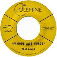 "The True Loves, Famous Last Words [Purple Vinyl] (7"")"