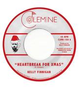 "Kelly Finnigan, Heartbreak For Christmas / Merry Christmas to You [Green Vinyl] (7"")"