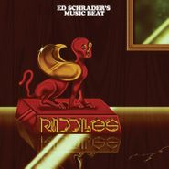 Ed Schrader's Music Beat, Riddles (CD)