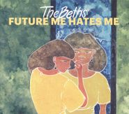 The Beths, Future Me Hates Me (CD)