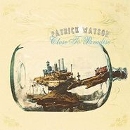 Patrick Watson, Close To Paradise (LP)
