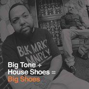 Big Tone, Big Shoes (LP)