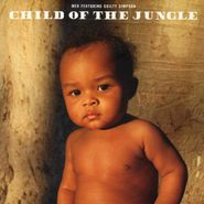 MED, Child Of The Jungle (CD)