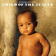 MED, Child Of The Jungle (LP)