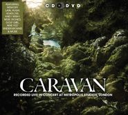 Caravan, Recorded Live In Concert At Metropolis Studios, London (CD)