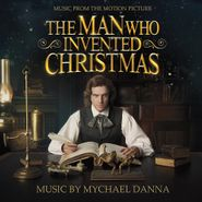 Mychael Danna, The Man Who Invented Christmas [OST] (CD)