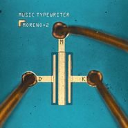 Moreno Veloso, Music Typewriter (LP)
