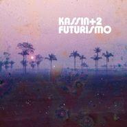 Kassin + 2, Futurismo (LP)