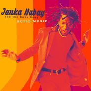 Janka Nabay & The Bubu Gang, Build Music (LP)