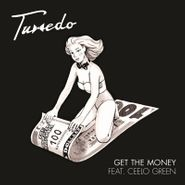 """Tuxedo, Get The Money / Own Thang [Black Friday] (7"""")"""