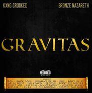 KXNG Crooked, Gravitas (CD)