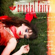 Crystal Fairy, Crystal Fairy (CD)