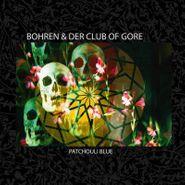 Bohren & Der Club Of Gore, Patchouli Blue (CD)
