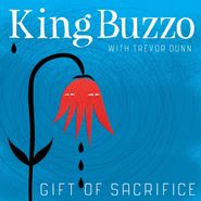 King Buzzo, Gift Of Sacrifice (LP)