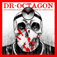 Dr. Octagon, Moosebumps: An Exploration Into Modern Day Horripilation (LP)