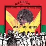 Dillinger, Join The Queue (LP)