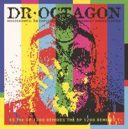 Dr. Octagon, Moosebumps: An Exploration Into Modern Day Horripilation [The SP 1200 Remixes] (LP)