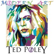 Ted Poley, Modern Art (LP)