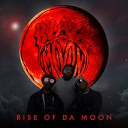 Black Moon, Rise Of Da Moon (CD)