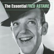 Fred Astaire, The Essential Fred Astaire (CD)