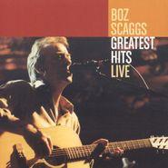 Boz Scaggs, Greatest Hits Live [180 Gram Vinyl] (LP)