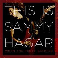 Sammy Hagar, This Is Sammy Hagar: When The Party Started Vol. 1 (CD)