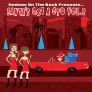 Various Artists, Rodney On The Rock Presents...Santa's Got A GTO Vol. 2 (LP)