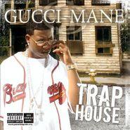 Gucci Mane, Trap House (LP)