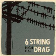6 String Drag, High Hat (CD)