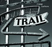 Jimmy LaFave, Trail Two (CD)