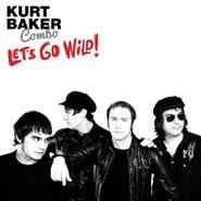 Kurt Baker Combo, Let's Go Wild! (CD)