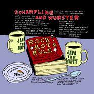 Scharpling & Wurster, Rock,  Rot & Rule (LP)