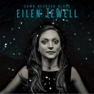 Eilen Jewell, Down Hearted Blues (CD)