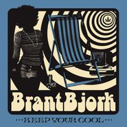 Brant Bjork, Keep Your Cool (LP)