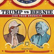 Anthony Atamanuik, Trump vs Bernie: Live From Brooklyn (CD)