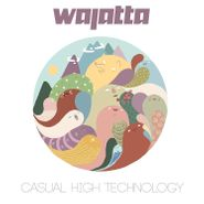 Wajatta, Casual High Technology (LP)