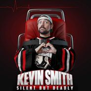 Kevin Smith, Silent But Deadly (CD)