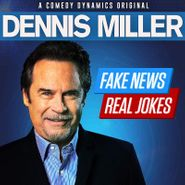 Dennis Miller, Fake News, Real Jokes (CD)