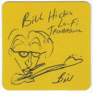 Bill Hicks, Lo-Fi Troubadour (CD)