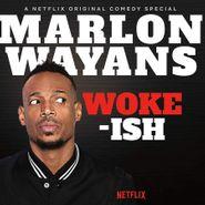 Marlon Wayans, Woke-Ish (LP)