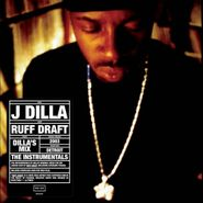 J Dilla, Ruff Draft: Dilla's Mix - The Instrumentals (LP)