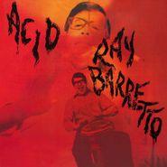 Ray Barretto, Acid (LP)