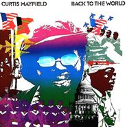 Curtis Mayfield, Back To The World (LP)
