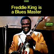 Freddie King, Freddie King Is A Blues Master (LP)