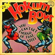 The Hokum Boys, You Can't Get Enough Of That Stuff (LP)