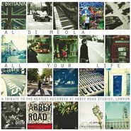 Al Di Meola, All Your Life: A Tribute To The Beatles Recorded At Abbey Road Studios, London (LP)